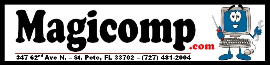 Magicomp 347 62nd Ave N. St. Pete FL 33702 (727) 481-2004